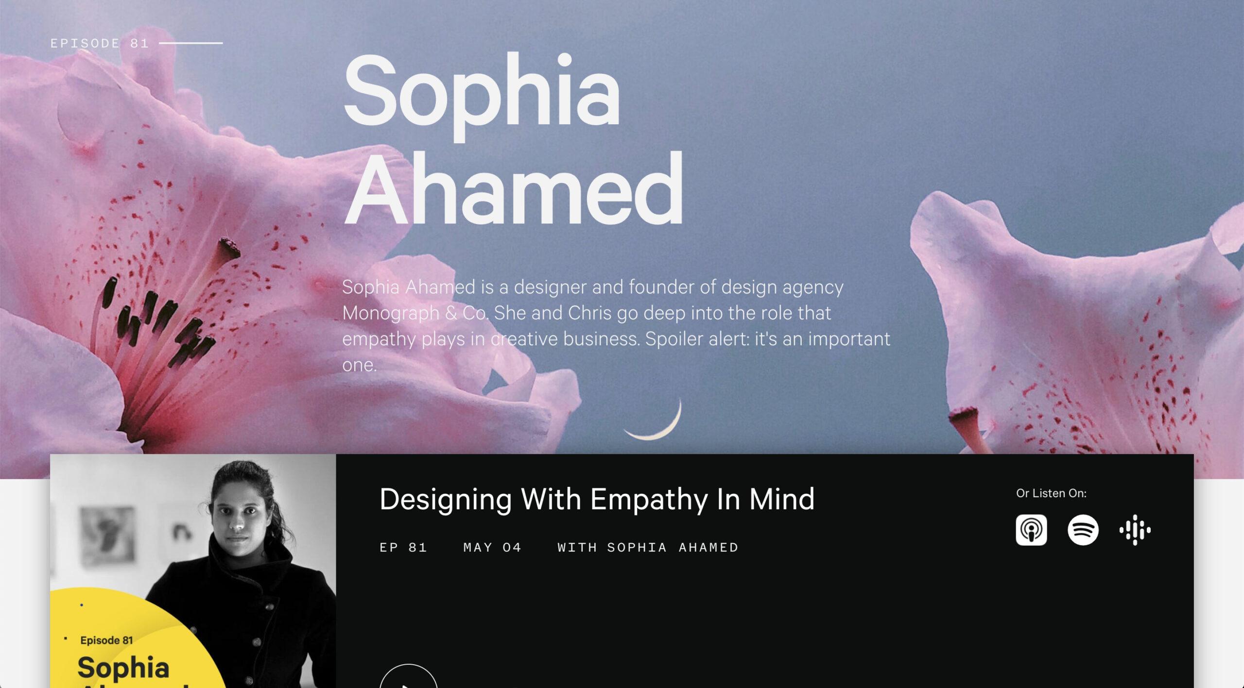 Episode 81- Designing with Empathy Sophia Ahamed The Futur